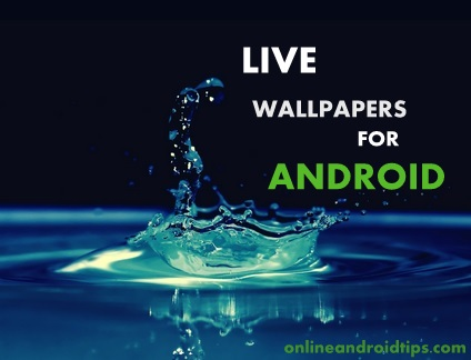 Live wallpapers For Android