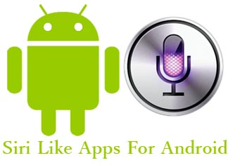 Free Siri Like Apps For Android